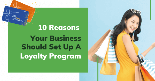 10 reason your business should set up a loyalty program
